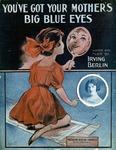 You've Got Your Mother's Big Blue Eyes