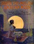 Under the Mellow Arabian Moon