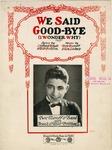 We Said Good-Bye (I Wonder Why)