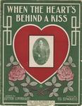 When the Heart's Behind A Kiss