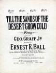 Till The Sands Of The Desert Grow Cold