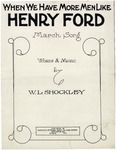 When We Have More Men Like Henry Ford