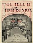 You Tell It Jitney-Bus Joy