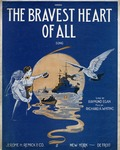 The Bravest Heart Of All