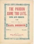 The Pardon Came Too Late