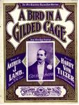 A Bird in a Gilded Cage by Harry von Tilzer