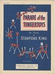 Parade Of The Tinkertoys