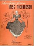 Show Your Linen, Miss Richardson