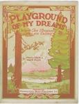Playground Of My Dreams