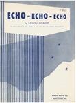 Echo-Echo-Echo