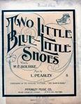 Two Little, Blue Little Shoes