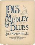 1913 Medley Blues by Alex. M. Valentine Jr.