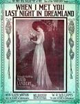 When I Met You Last Night In Dreamland