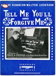 Tell Me You'll Forgive Me