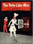 The Patty Cake Man