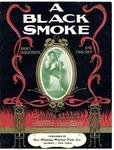 A Black Smoke by Charles Kassell Harris