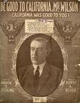 Be Good to California, Mr. Wilson