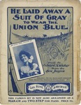 He Laid Away a Suit of Gray to Wear the Union Blue