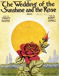 The Wedding Of The Sunshine And The Rose