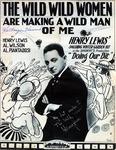 The Wild, Wild Women Are Making A Wild Man Of Me