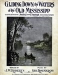 Gliding Down the Waters of the Old Mississippi
