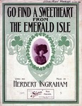 Go Find a Sweetheart from the Emerald Isle