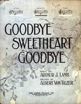 Good Bye, Sweetheart, Good Bye