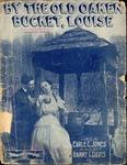 By The Old Oaken Bucket, Louise