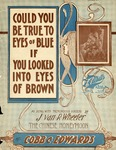 Could You Be True To Eyes Of Blues, If You Looked Into Eyes Of Brown?