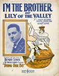 I'm The Brother Of Lily Of The Valley