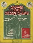 Down the Shady Lane