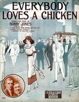 Everybody Loves a Chicken