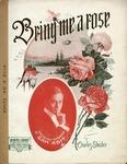 Bring Me A Rose