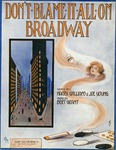 Don't Blame It All On Broadway