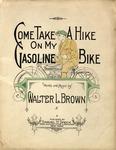 Come Take A Hike On My Gasoline Bike