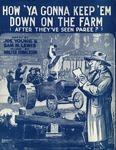 How 'Ya Gonna Keep 'Em Down On The Farm?