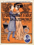 I'd Rather Have A Girlie Than An Automobile