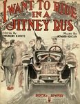 I Want To Ride In A Jitney Bus