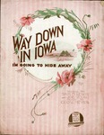 Way Down In Iowa I'm Going To Hide Away