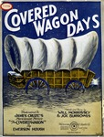 Covered Wagon Days