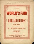World's Fair 1893 Chicago Dudes' March