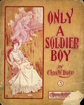 Only A Soldier Boy