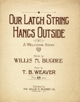 Our Latch String Hangs Outside