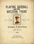 Playing Baseball On The Western Front