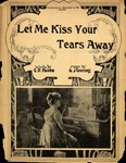 Let Me Kiss Your Tears Away