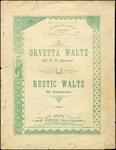 Orvetta Waltz & Rustic Waltz