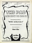 The Pad (And How to Use It)