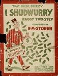 I Shudwurry Rag
