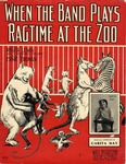 When The Band Plays Ragtime At The Zoo