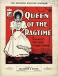 Queen Of The Rag Time
